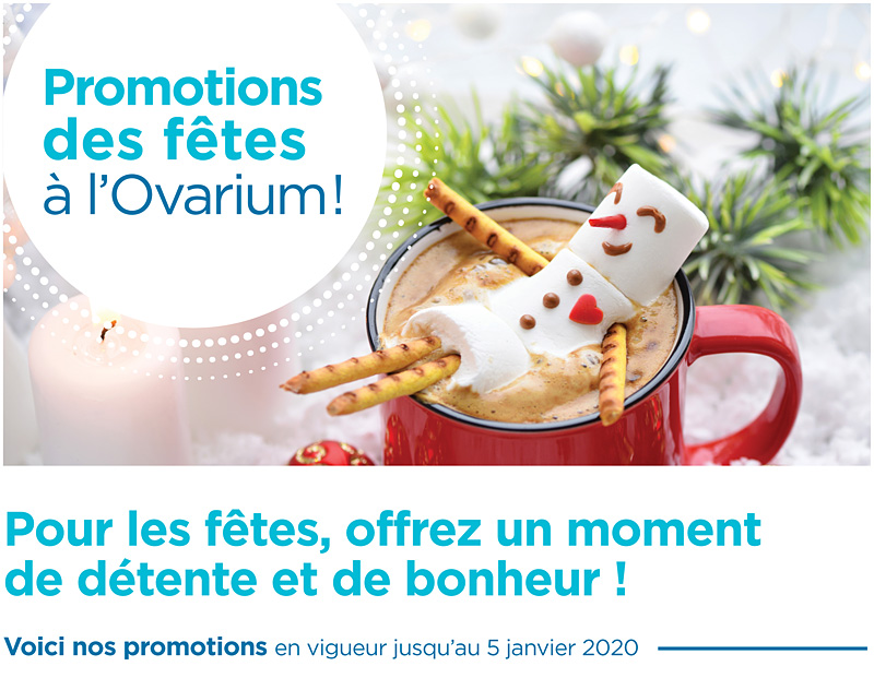 PROMOTION temps fetes ovarium